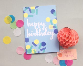 Birthday Card - brush lettering on blue card with pastel confetti pattern
