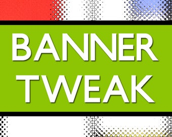 Etsy Shop Banner Fix, Personalize Banner, Resize Repair Change Update Refresh Etsy Banner, Add Text Banner