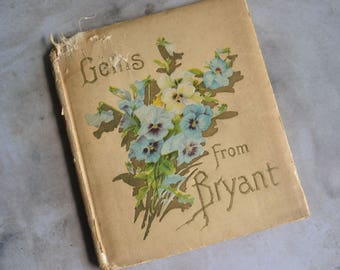 1904 Gems from Bryant Antique Illustrated Poetry Book