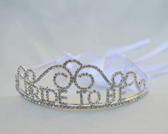 Bride To Be Rhinestone Tiara / Bride To Be Crown / Bachelorette Party Tiara /  Bridal Shower Tiara