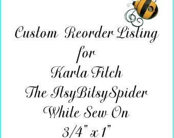 Custom Reorder Listing for Karla Fitch The Itsy Bitsy Spider Custom Fabric Label