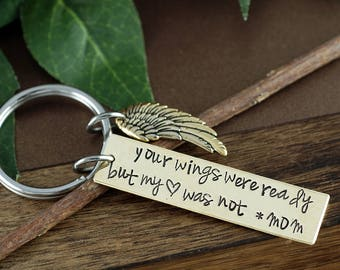 Memorial KeyChain, Your wings were ready, but my heart was Not, Sympathy Gift, Remembrance Gift, Loss of Loved One, Loss of Parent
