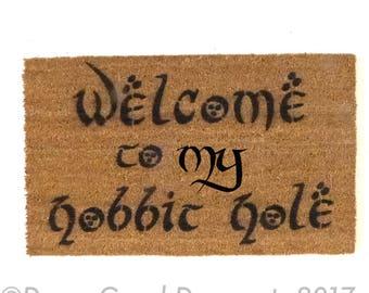 MY Tolkien Welcome to my H@BBIT HOLE geek nerd nerdy doormat eco friendly outdoor