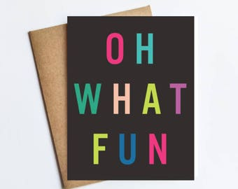 Oh What Fun - HOLIDAY NOTECARD