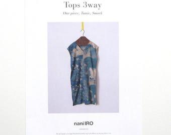 Nani Iro Japanese Sewing Pattern - Tops 3 Ways - Tunic, Dress, Blouse