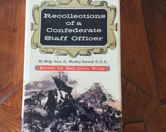 Recollections of a Confederate Staff Officer by Gen. G. Moxley Sorrel 1991 HC/DJ, Civil War Book, History Book