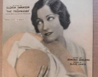 1929 Gloria Swanson LOVE Your Spell Is Everywhere The Trespasser Talking Movie Sheet Music