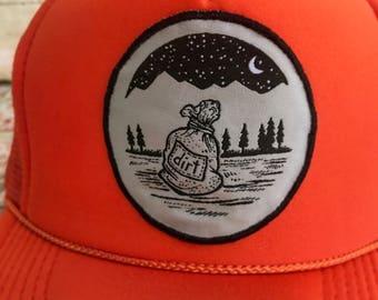Dirt bag and proud trucker hat