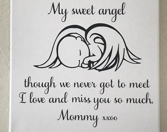 My Sweet Angel,  miscarriage sign, loss of a child, gift for grieving mom, wall sign,In loving memory gift, infant loss gift, Personalized