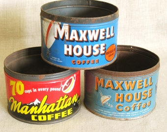 Antique, Vintage Coffee Cans, Collection, Group of 3, Metal Canister, Maxwell House, Manhattan Coffee, Storage, Organization, Tins, Lot