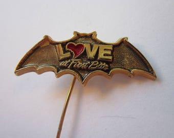 vintage LOVE AT FIRST BiTE stick pin - bat, stick pin
