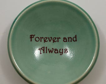 Forever and Always Ring Dish/ Custom Ring Dish/ Ring Dish/ Wedding Gift/ Green Porcelain Ring Dish