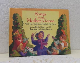 Songs from Mother Goose with Music notes for each. 1st Edition, 1989.  Hardcover with Dust Jacket in very good condition