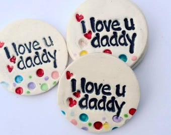 Fathers Day Magnet - I Love You Daddy Magnet - love You Daddy Gift - Fathers Day Gift - Small Gift For Dad - Gift From Child to Dad