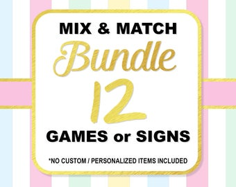 Mix and Match Any 12 (Twelve) Shower Games or Signs, Choose Your Own Bundle, Baby Shower or Bridal Shower Bundle, No Custom Items, PRINTABLE