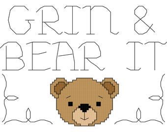 """Phrase Cross Stitch Pattern """"Grin and Bear it"""" - PDF File - Easy Cross Stitch Pattern, X Stitch Pattern, Embroidery"""