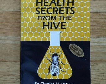 Bee Book, Health Secrets from the Hive, Bee Hive Book, Health and Wellness Book, Vintage Bee Paperback, Bee Honey Book, Bee Pollen Book