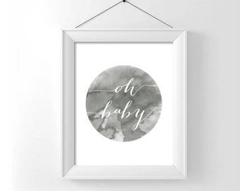 Oh Baby - Watercolor Minimalist Printable - Circle - Watercolor - Instant Download - You Choose Color and Sizing