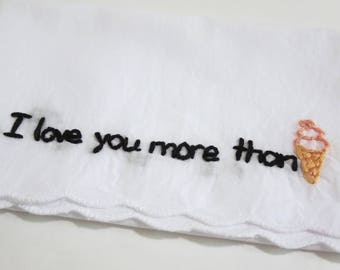 Embroidered Love Handkerchief Valentines Day Gift I Love You More Than Ice Cream Funny Love Gift