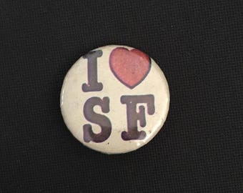 Vintage I Love SF Pin