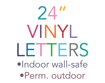 "Vinyl Letters 24"" 24 Inch Indoor Wall Safe Outdoor Stickers Decals Lettering Adhesive Removable Custom Quotes Nursery Bedroom"