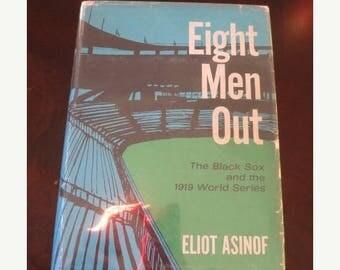 Eight Men Out Eliot Asinof First Edition 1963 Black Sox World Series 1919 Vintage Chicago Baseball History Book Holt, Rinehart