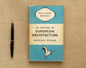 European Architecture book by Nikolaus Pevsner pelican book