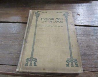 Antique Book Famous Men of Rome  1904 by John H Harren, LLD, and A.B. Poland, PhD