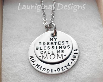 My greatest blessings call me Mom - Nana - Mimi - Grandma - hand stamped stainless steel