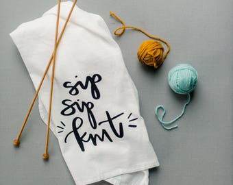 Sip Sip Knit towel | Wine towel | Wine lovers towel | Knitting towel | Knitting gift | Wine and Knitting towel