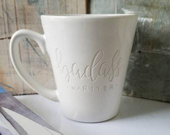 Engraved Writer Mug, Badass Writer Mug, Gift for Writer, Coffee Cup for Writer, Literary Coffee, Badass Cup, Funny Mug, Cups with Sayings