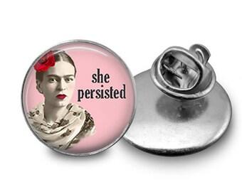 Frida Kahlo Pin/ Frida Pin/ Women's March/ Frida Kahlo Jewelry/ Frida Kahlo She Persisted/ She Persisted Pin/ She Persisted Button/ Magnet