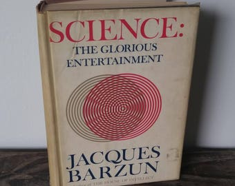 Science: The Glorious Entertainment 1964