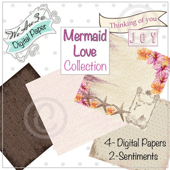 We Are 3 Digital Paper, Mermaid Love & Sentiments,  Kit and Clowder