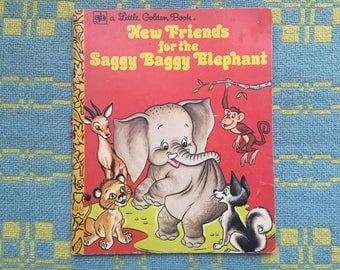 Saggy Baggy Elephant - A Little Golden Book by Adelaide Holl Illustrated by Jan Neely and Peter Alvarado Seventies Edition