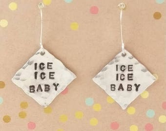Ice Ice Baby , 80's Awesomeness Stamped Earrings
