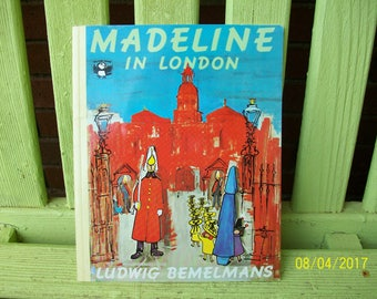 Madeline in London, story & pictures by Ludwig Bemelmans originally published in 1961.