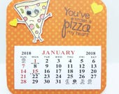 2018 Very Mini Calendar, Pizza Calendar, Foodie Gift, Punny Calendar, Taylored Expression stamp