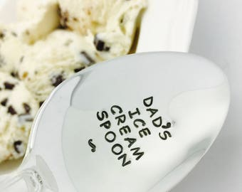 Dad's Ice Cream Spoon Stamped Spoon, Gift for Dad, gift for Father, Gift for Grandpa, Gift for Him