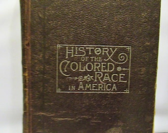 History Of The Colored Race In America