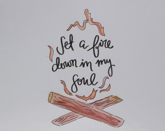 Set a Fire Down in My Soul