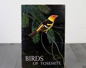 Yosemite National Park Vintage Book 1962 Bird of Yosemite Animals Collectible Birding Owl Bird Book