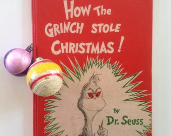 How the Grinch Stole Christmas, Early Edition, 1957 Dr. Seuss, Vintage, Child Book, Read Aloud, Christmas Decor