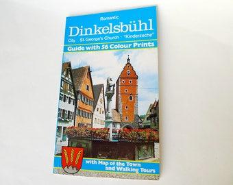 Romantic Dinkelsbuhl, Dinkelsbuhl City, St George's Church, Kinderzeche, City Guide, Color Photographs, Maps Tours & Information, 60 Pages