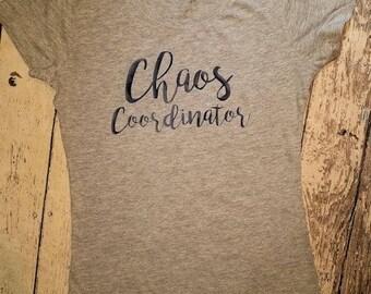 Women's Chaos Coordinator T-Shirt