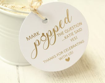 Wedding/Engagement/Bridal Shower Personalised Popped the Question Favour Tags in Gold/Rose Gold/Champagne Gold/Copper/Silver/Colour Foils