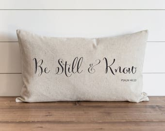 Be Still & Know 16 x 26 Pillow Cover // Everyday // Throw Pillow // Gift // Accent Pillow // Nursery // Faith // Psalm