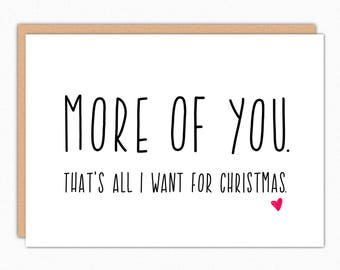 Boyfriend Christmas Card. Holiday Card. Christmas Card For Him. For Her. Christmas Card Husband. Girlfriend. Romantic. More Of You