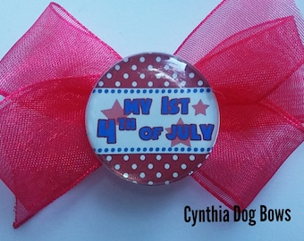 """Puppy/Dog Bow- July 4th/Independence Day """"MY FIRST JULY 1st"""" Boutique"""