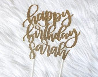 Happy Birthday Cake Topper // Glitter Cake Topper // Custom Cake Topper // Gold Cake Topper //Cake Topper // Hand lettered // Calligraphy
